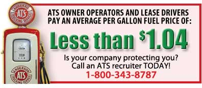 Cost of fuel to ATS Drivers $1.05 or less